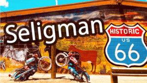 【アメリカ横断#14日目 前編】 古き良きアメリカを感じる ルート66の町セリグマン